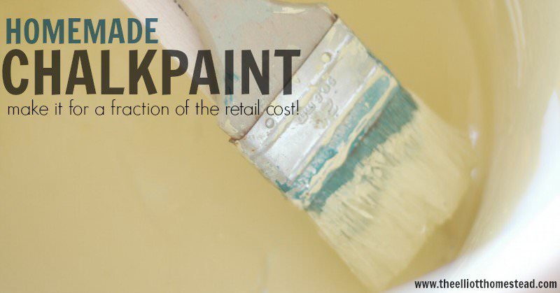 DIY Chalk Paint Recipe | The Elliott Homestead (.com)