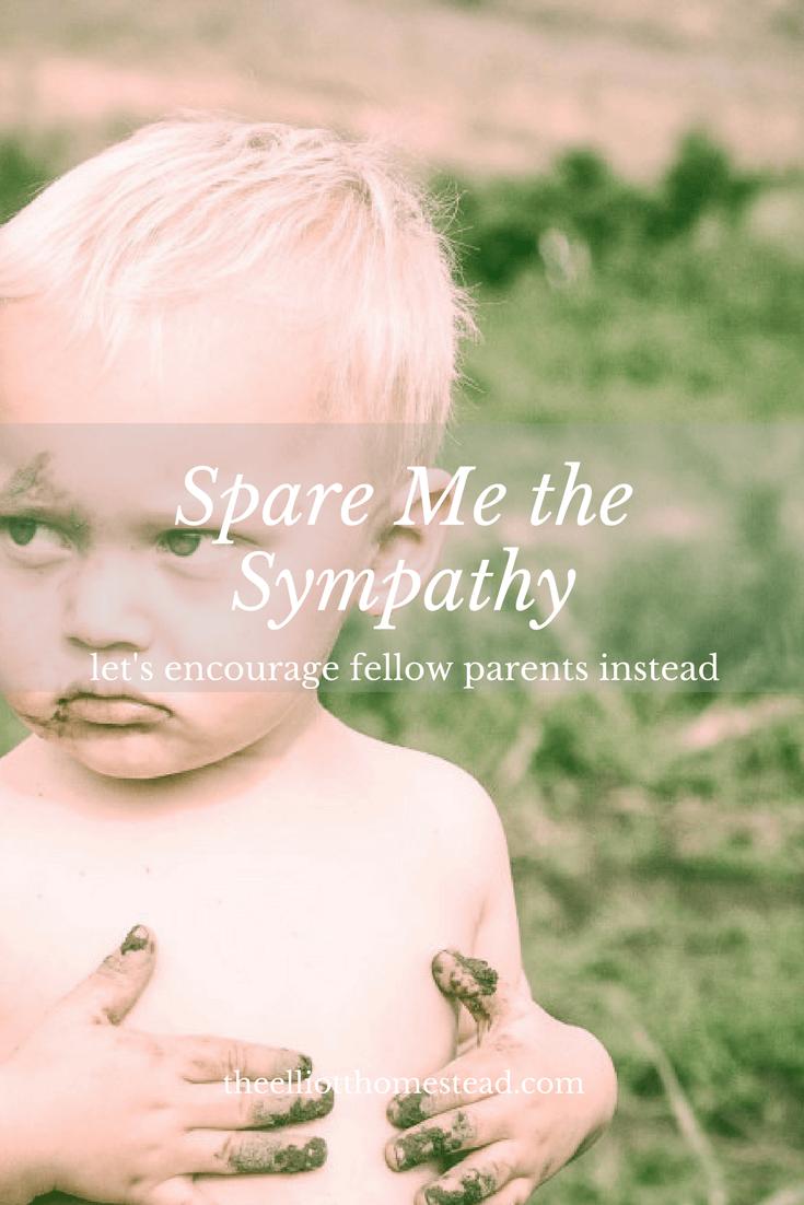 Spare Me the Sympathy