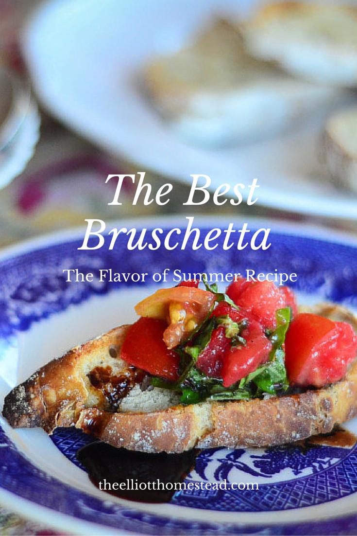 The Best Bruschetta Recipe