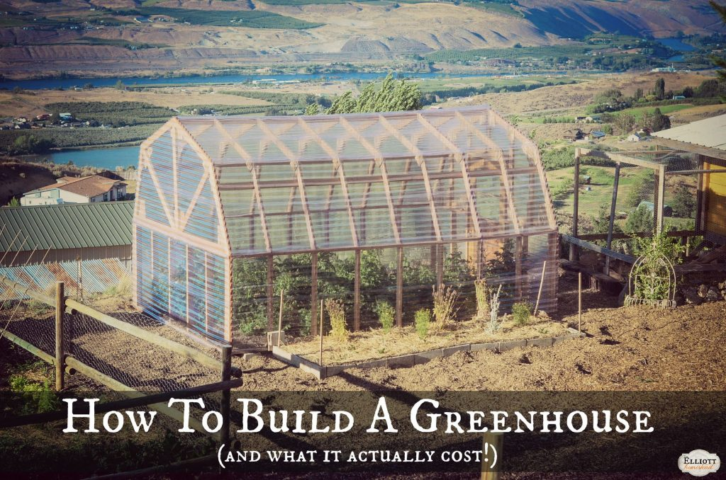How To Build A Greenhouse | The Elliott Homestead (.com)