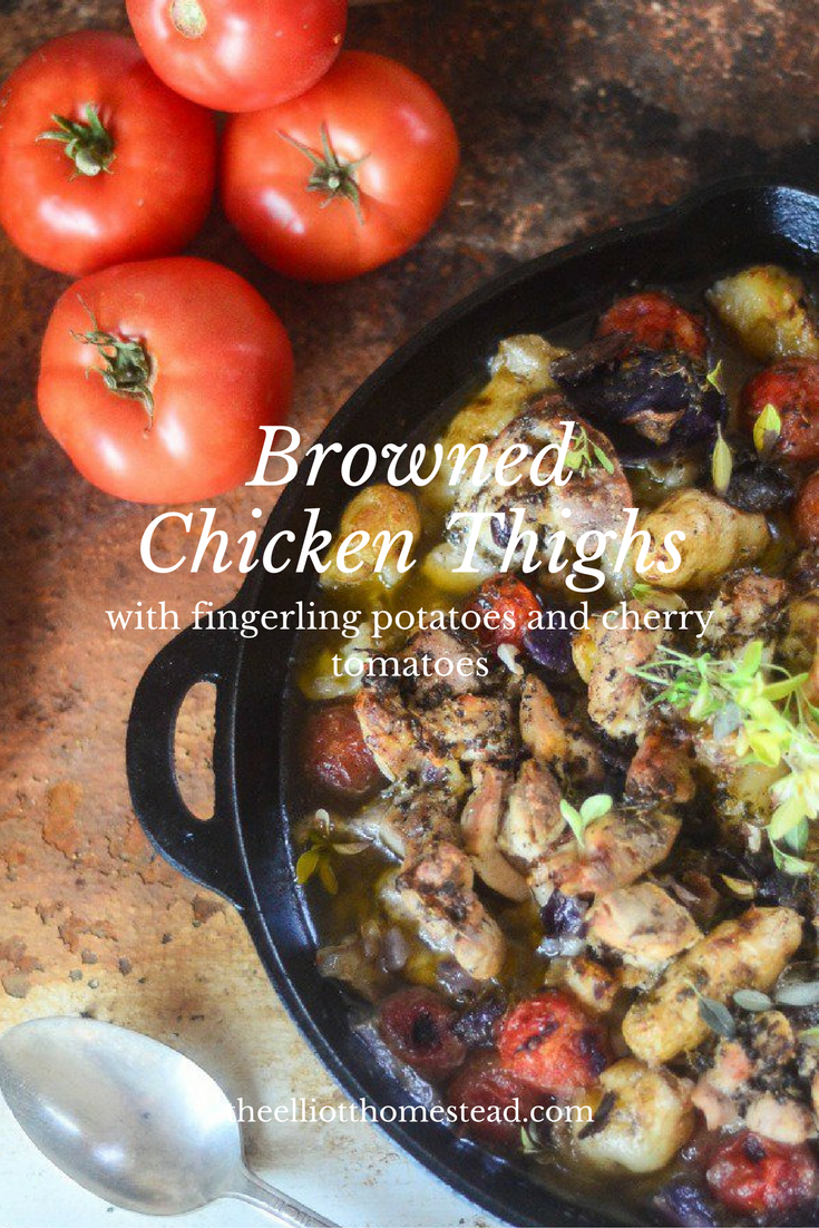 Browned Chicken Thighs with Fingerling Potatoes and Cherry Tomatoes