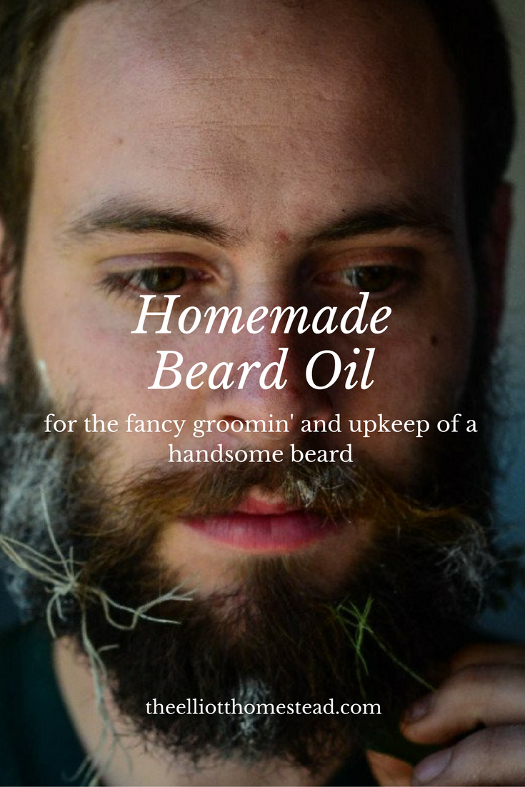 Beard Oil | The Elliott Homestead