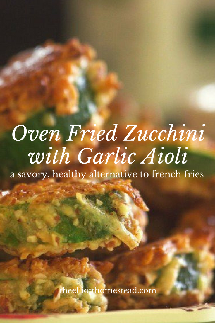 Oven Fried Zucchini with Garlic Aioli