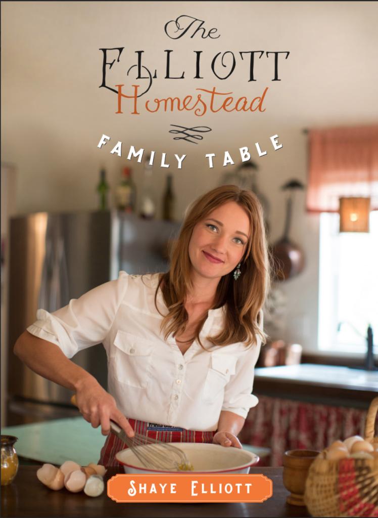 Preorder NOW! The Elliott Homestead: Family Table