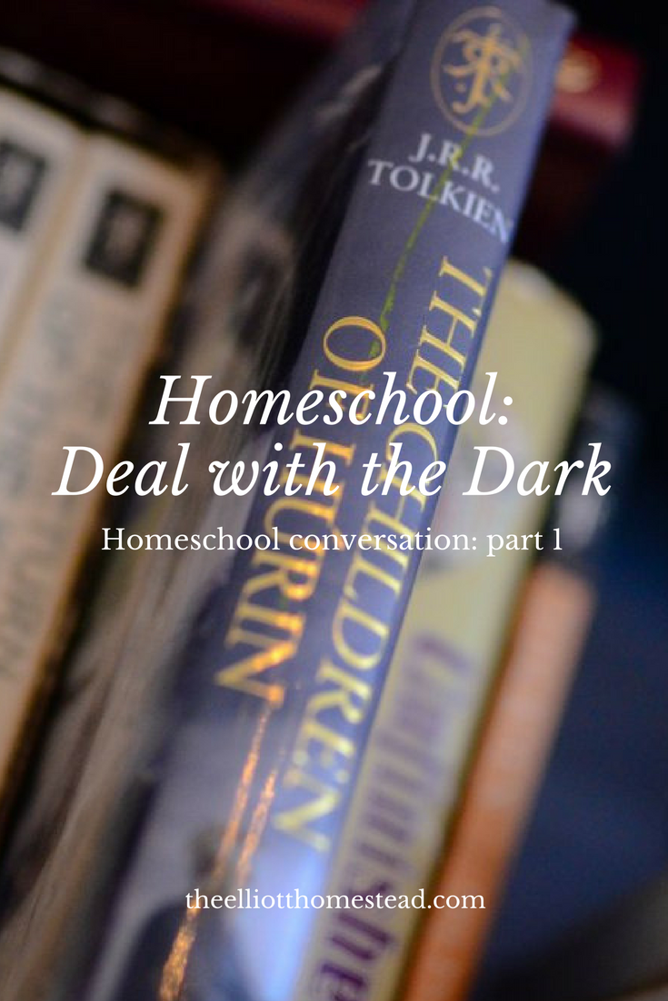 Homeschool: Deal with the Dark (part 1) www.theelliotthomestead.com